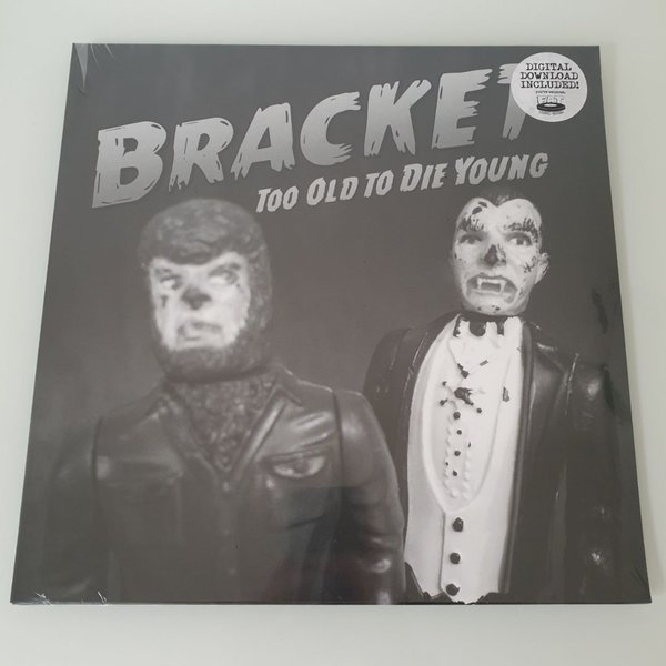 Bracket - Too Old To Die LP