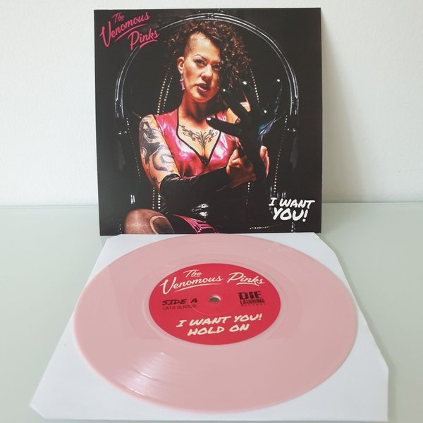The Venomous Pinks -  I Want You 7""